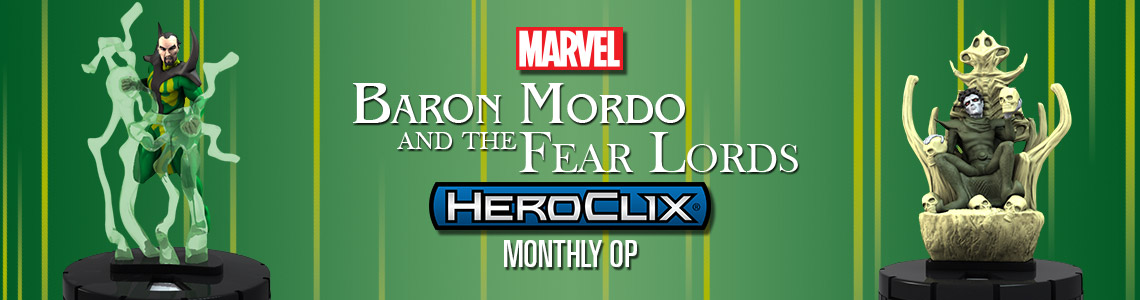 Marvel HeroClix: Baron Mordo and the Fear Lords Monthly OP